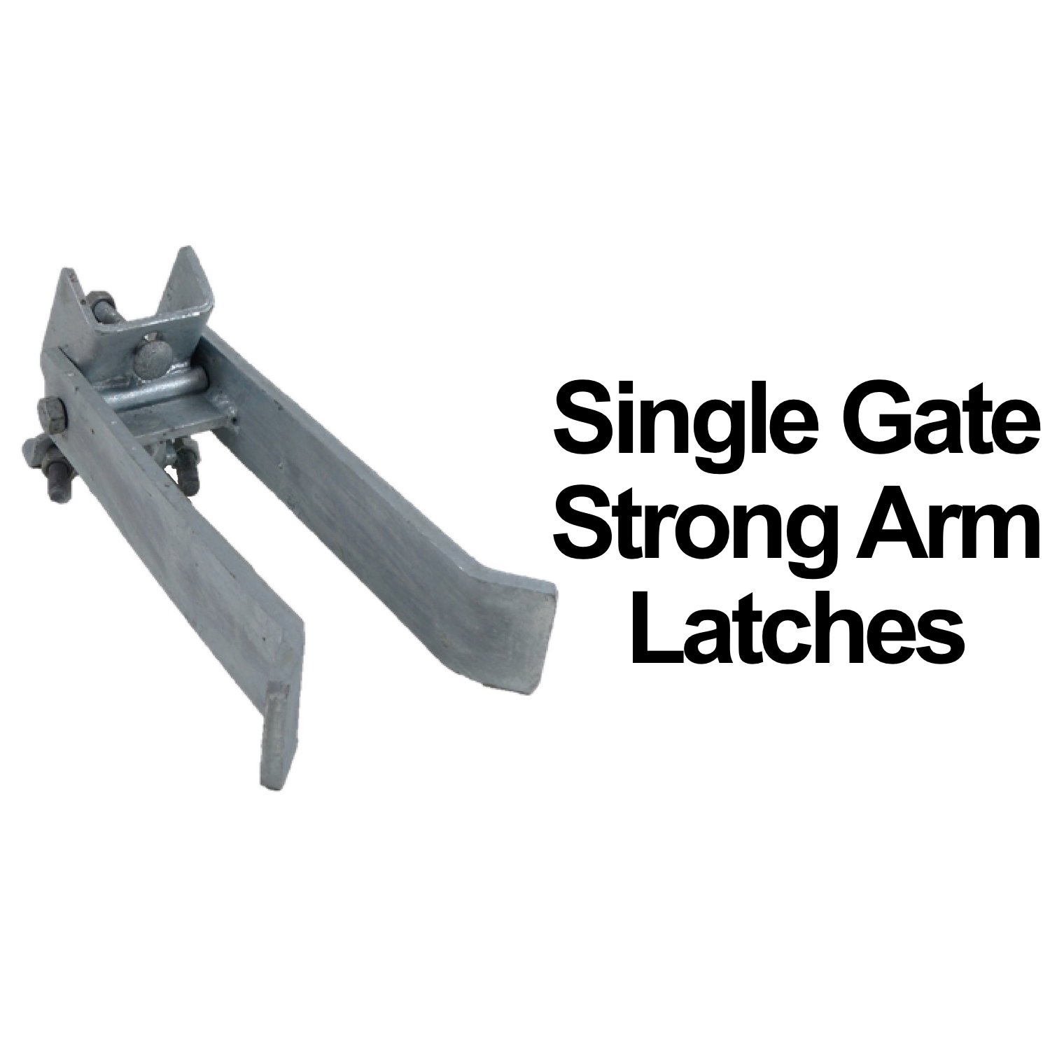 Commercial Strong Arm Single Gate  Latches