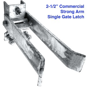"2-1/2"" STRONG ARM Latch SINGLE Gate"